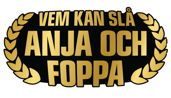 Vem kan slå Anja och Foppa